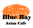 Blue Bay Asian Cafe