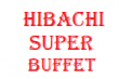 Hibachi Super Buffet
